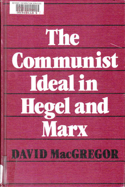 The Communist Ideal in Hegel and Marx