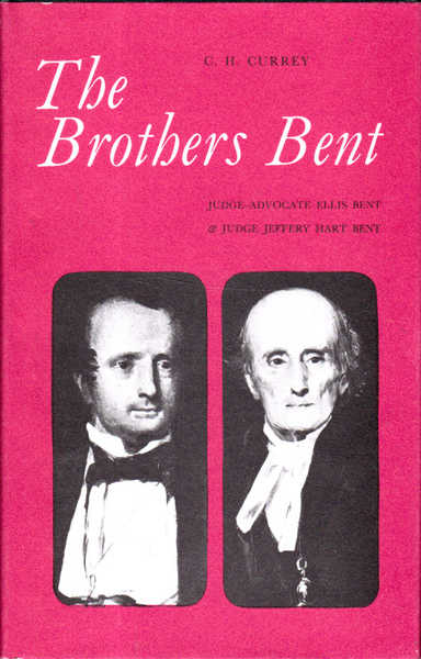 The Brothers Bent: Judge -Advocate Ellis Bent & Judge Jeffery Hart Bent