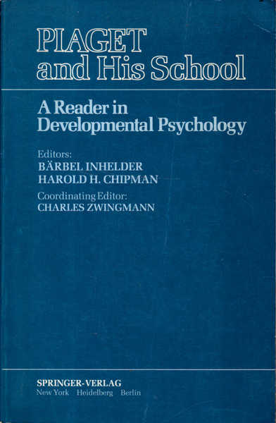 Piaget and His School: A Reader in Developmental Psychology