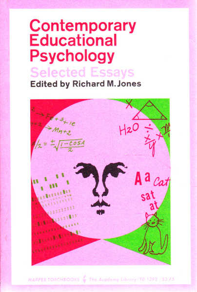 Contemporary Educational Psychology: Selected Essays