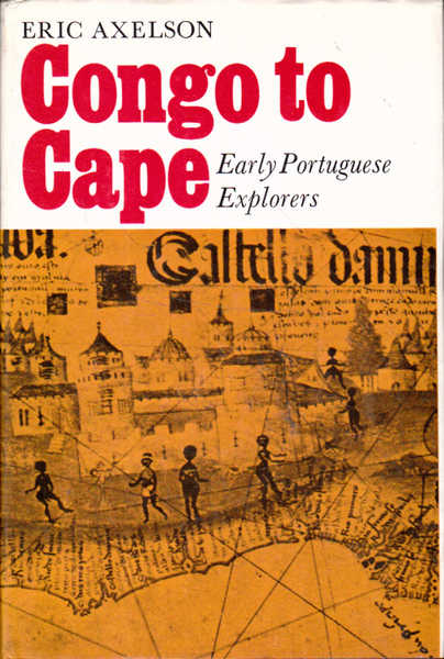 Congo to Cape: Early Portuguese Explorers