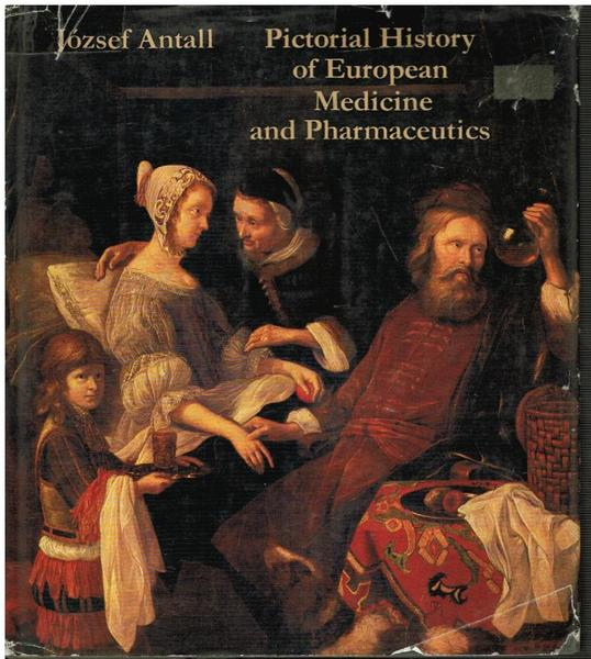 Pictorial History of European Medicine and Pharmaceutics