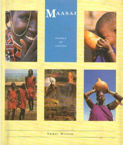 Maasai: People of Cattle