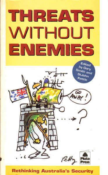 Threats without Enemies: Rethinking Australia
