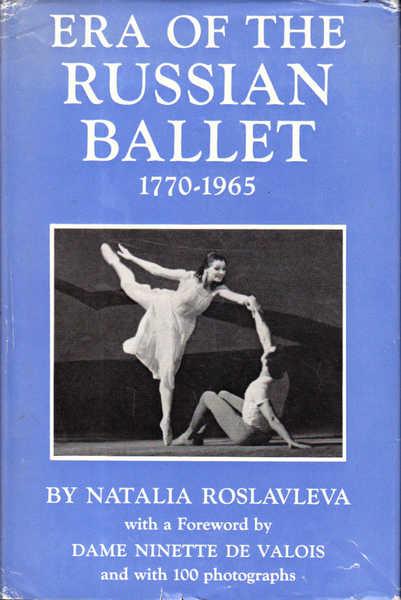 Era of the Russian Ballet 1770-1965
