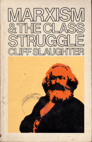 Marxism and the Class Struggle