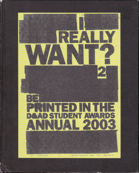 D & AD Student Awards 2003 the Annual