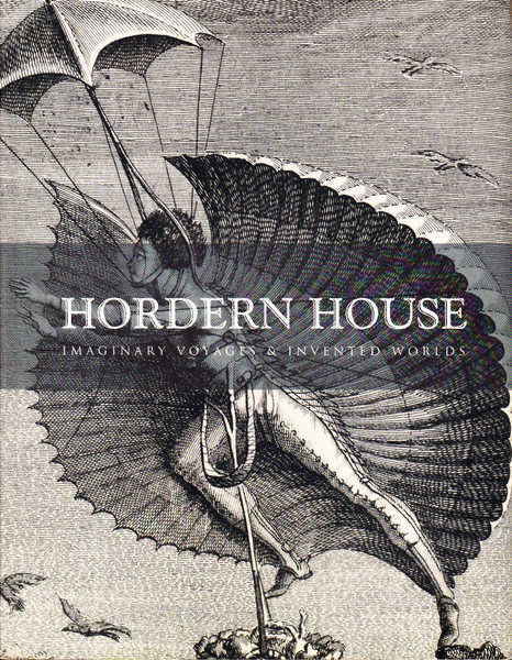 Hordern House: Imaginary Voyages and Invented Worlds
