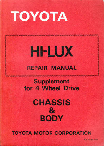 Toyota Hi-Lux Repair Manual: Chassis & Body: Supplement for 4 Wheel Drive