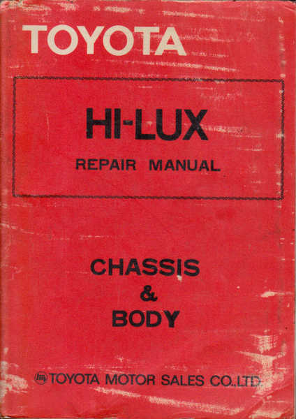 Toyota Hi-Lux Repair Manual: Chassis & Body