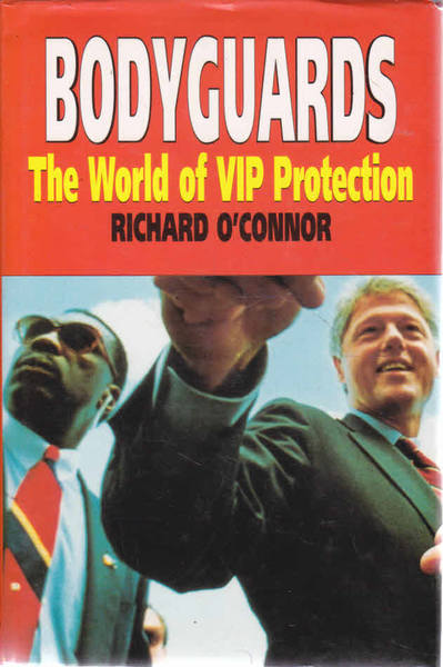 Bodyguards: The World of VIP Protection