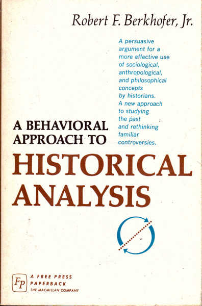 A Behavioral Approach to Historical Analysis