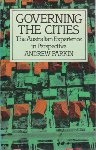 Governing the Cities: Australian Experience in Perspective