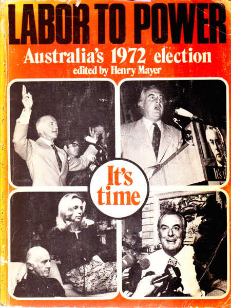 Labor to Power: Australia's 1972 Election