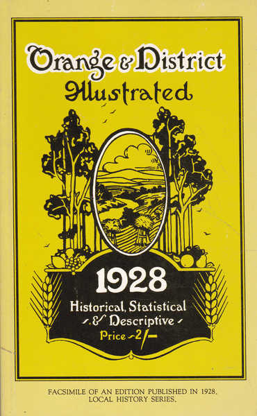 Orange and District Illustrated: Historical, Statistical & Descriptive: 1928