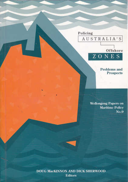 Policing Australia's Offshore Zones: Problems and Prospects