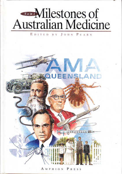 Some Milestones of Australian Medicine