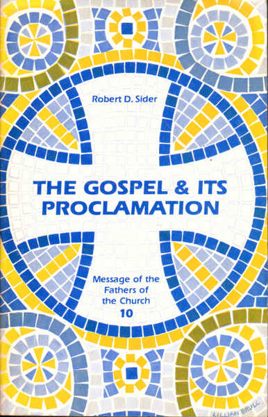 The Gospel and Its Proclamation