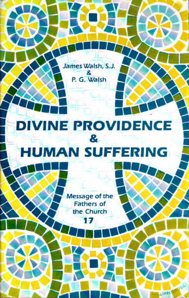 Divine Providence and Human Suffering