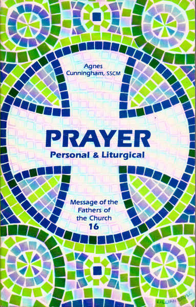 Prayer: Personal and Liturgical