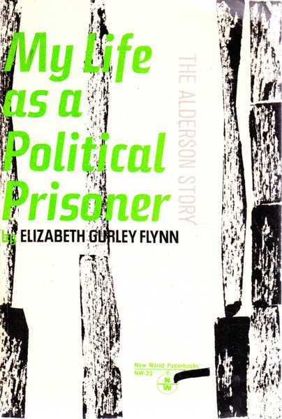 The Alderson Story: My Life As a Political Prisoner