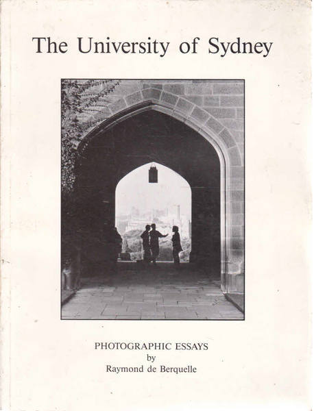 The University of Sydney: Photographic Essays
