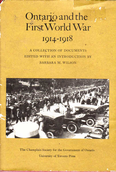 Ontario and the First World War, 1914-1918: A Collection of Documents