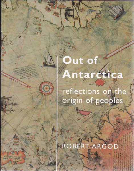 Out of Antarctica: Reflections On the Origin of Peoples