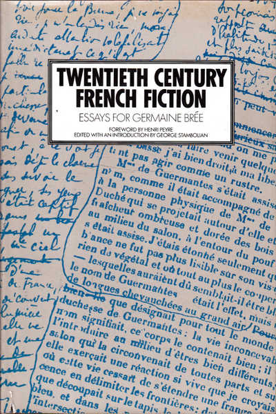 Twentieth Century French Fiction: Essays for Germaine Bree