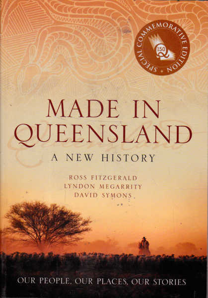 Made in Queensland: A New History