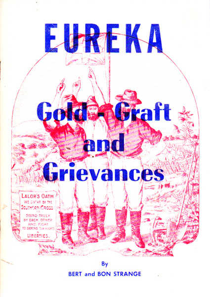 Eureka: Gold, Graft & Grievances