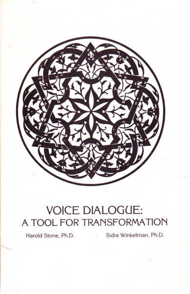Voice Dialogue: A Tool for Transformation