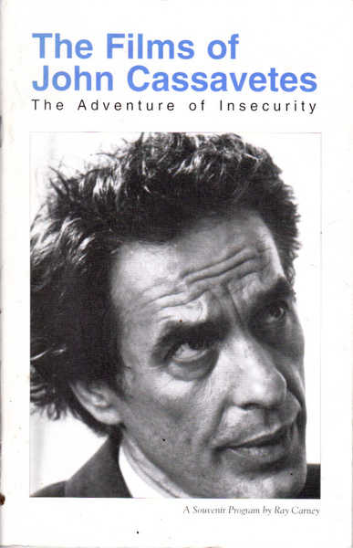 The Films of John Cassavetes : The Adventure of Insecurity