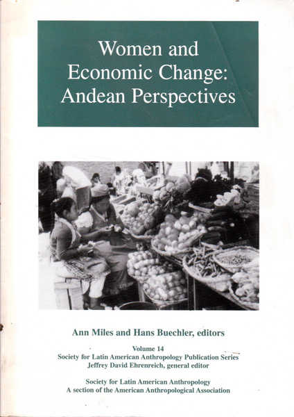 Women and Economic Change: Andean Perspectives