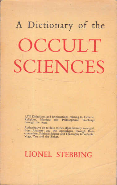 A Dictionary of the Occult Sciences