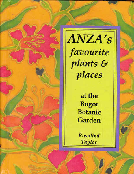 ANZA's Favourite Plants and Places at the Bogor Botanic Garden