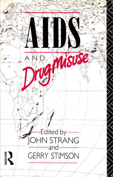 AIDS and Drug Misuse: The Challenge for Policy and Practice in the 1990s