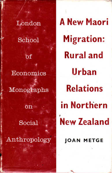 A New Maori Migration: Rural and Urban Relations in Northern New Zealand