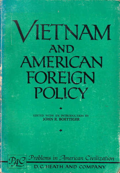 Vietnam and American: Foreign Policy