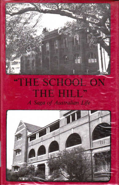 """The School on the Hill"": A Saga of Australian Life"