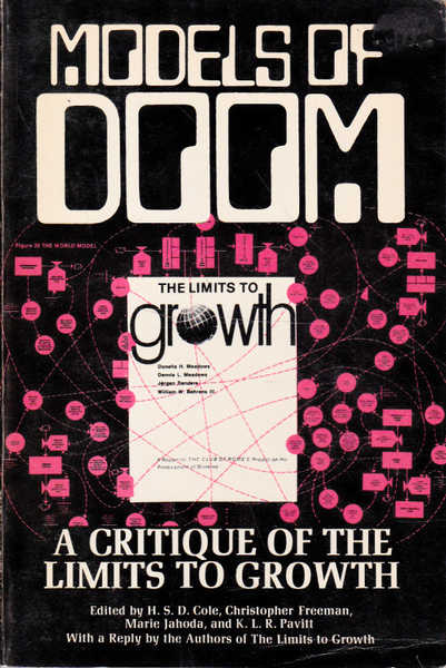 Models of Doom: A Critique of the Limits to Growth