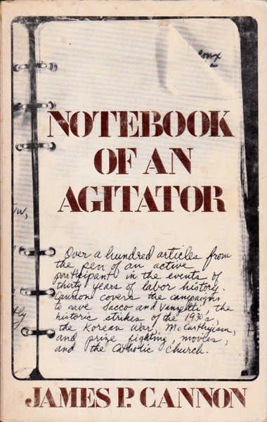 Notebook of an Agitator