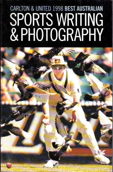 Carlton & United 1998 Best Australian Sports Writing & Photography