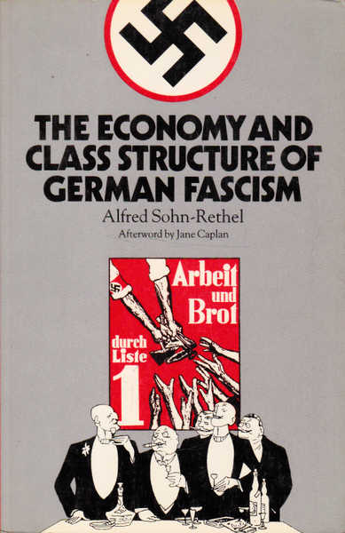 The Economy and Class Structure of German Fascism