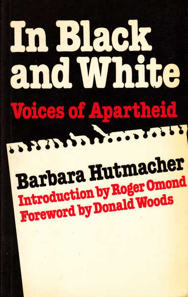 In Black and White : Voices of Apartheid