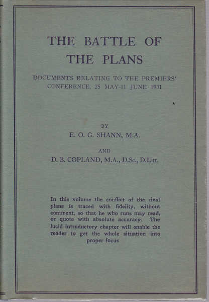 The Battle of the Plans: Documents Relating to the Premier's Conference 25 May -11 June 1931