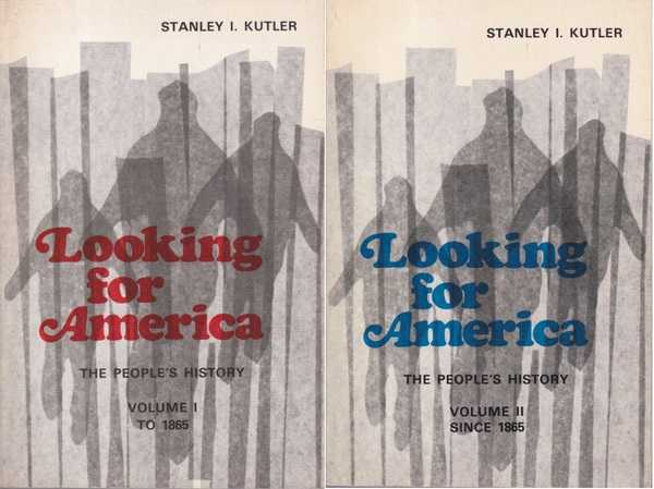Looking for America: The People's History, Volumes 1 & 2