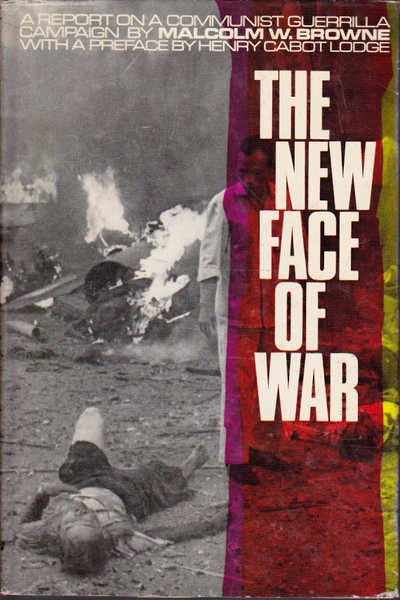 The New Face of War: a Report on a Communist Guerilla Campaign