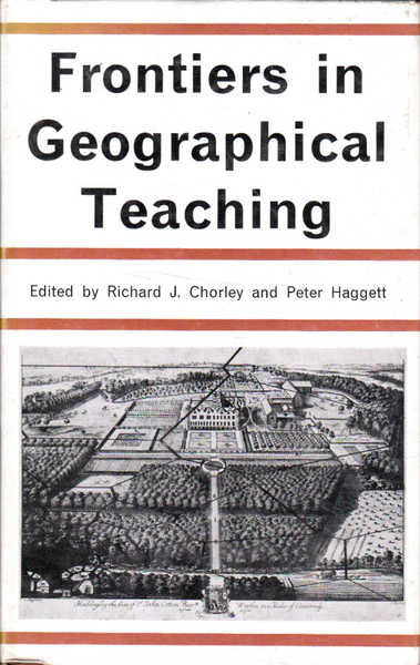 Frontiers in Geographical Teaching: The Maddingley Lectures for 1963