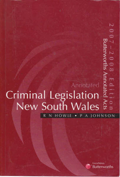 Annotated Criminal Legislation New South Wales 2007/2008 Edition